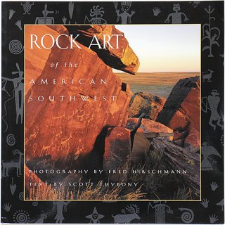 Rock Art of the American Southwest アメリカ南西部の岩絵