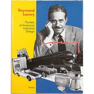Raymond Loewy: Pioneer of American Industrial Design レイモンド・ローウィ