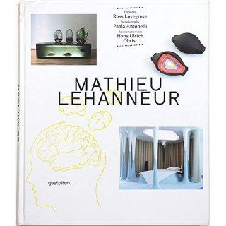 Mathieu Lehanneur マティユー・ルアヌール