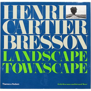 Henri Cartier-Bresson: Landscape/Townscape アンリ・カルティエ=ブレッソン:風景/街並み