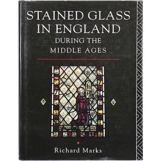 Stained Glass in England During the Middle Ages 中世イギリスのステンドグラス