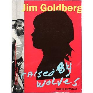 Jim Goldberg: Raised by Wolves ジム・ゴールドバーグ:レイズド・バイ・ウルヴス