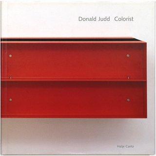 Donald Judd: Colorist ドナルド・ジャッド:カラリスト