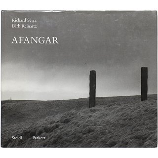 Afangar: Richard Serra / Dirk Reinartz アファンガー:リチャード・セラ/ダーク・ライナルツ