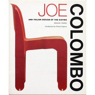 Joe Colombo and Italian Design of the Sixties ジョエ・コロンボと60年代のイタリアン・デザイン