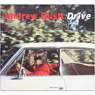 Andrew Bush: Drive アンドリュー・ブッシュ:ドライブ
