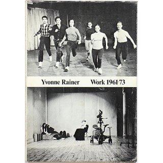 Yvonne Rainer: Work 1961-73 イヴォンヌ・レイナー:ワーク 1961-73