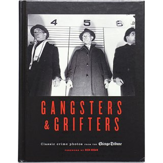<img class='new_mark_img1' src='//img.shop-pro.jp/img/new/icons5.gif' style='border:none;display:inline;margin:0px;padding:0px;width:auto;' />Gangsters & Grifters: Classic Crime Photos from the Chicago Tribune ギャングと詐欺師たち