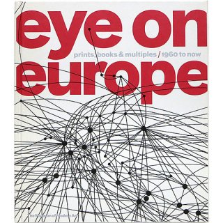 Eye on Europe: Prints, Books & Multiples / 1960 to Now