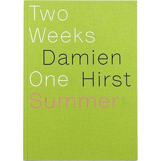 Damien Hirst: Two Weeks One Summer ダミアン・ハースト