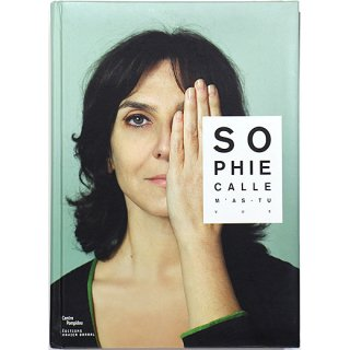 Sophie Calle: M'as-Tu Vue ? ソフィ・カル:私のこと見た? Did You See Me?