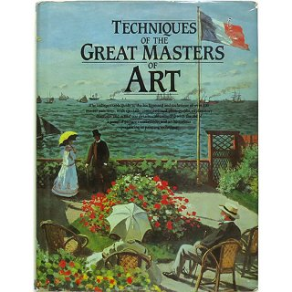 Techniques of the Great Masters of Art (A QED Book) 偉大な芸術家の技法