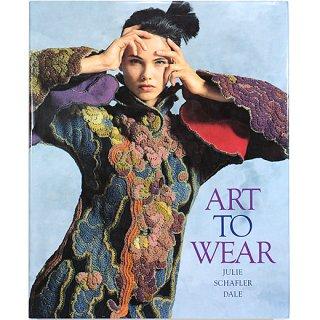 Art to Wear: Julie Schafler Dale アート・トゥ・ウェア:ジュリー・シャフラー・デール