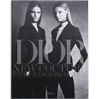 Dior: New Couture Patrick Demarchelier ディオール:ニュークチュール パトリック・デマルシェリエ