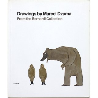 Drawings by Marcel Dzama: From the Bernardi Collection マルセル・ザマのドローイング集