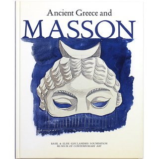 Andre Masson and Ancient Greece アンドレ・マッソンと古代ギリシャ