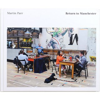 <img class='new_mark_img1' src='https://img.shop-pro.jp/img/new/icons5.gif' style='border:none;display:inline;margin:0px;padding:0px;width:auto;' />Martin Parr: Return to Manchester マーティン・パー:リターン・トゥ・マンチェスター