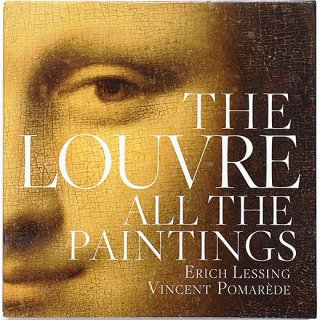 The Louvre: All the Paintings ルーヴル美術館 収蔵絵画のすべて