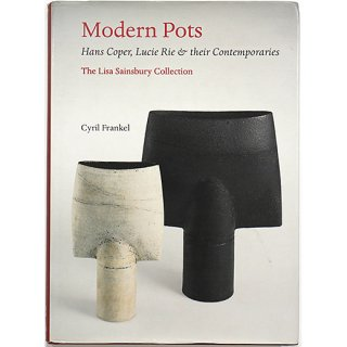 <img class='new_mark_img1' src='https://img.shop-pro.jp/img/new/icons5.gif' style='border:none;display:inline;margin:0px;padding:0px;width:auto;' />Modern pots: Hans Coper, Lucie Rie & their contemporaries : the Lisa Sainsbury Collection