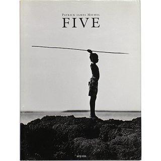 Patrick James Michel: Five パトリック・ジェームズ・ミシェル:ファイブ