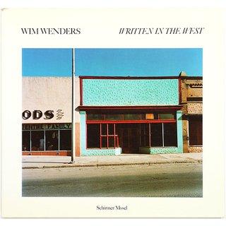 Wim Wenders: Written in the West: Photographien aus dem amerikanischen Weste