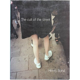 <img class='new_mark_img1' src='https://img.shop-pro.jp/img/new/icons5.gif' style='border:none;display:inline;margin:0px;padding:0px;width:auto;' />Henry Bond: Cult of the Street ヘンリー・ボンド:カルト・オブ・ザ・ストリート