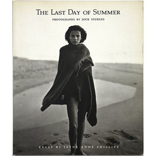 <img class='new_mark_img1' src='https://img.shop-pro.jp/img/new/icons5.gif' style='border:none;display:inline;margin:0px;padding:0px;width:auto;' />The Last Day of Summer: Photographs by Jock Sturges ジョック・スタージェス:あの夏の最後の日