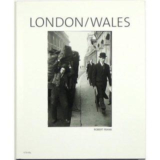 Robert Frank: London/Wales ロバート・フランク:ロンドン/ウェールズ