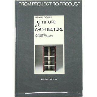Furniture as architecture: Design and Zanotta products 構造としての家具:デザインとザノッタ製品