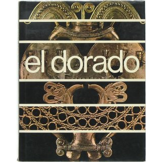 el dorado: museum of gold エル・ドラード