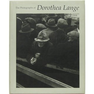 The Photographs of Dorothea Lange ドロシア・ラング