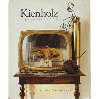 Kienholz: A Retrospective キーンホルツ:回顧展
