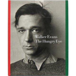Walker Evans: The Hungry Eye ウォーカー・エバンス:ハングリー・アイ