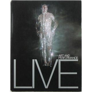 Live: Art and Performance ライブ:アート・アンド・パフォーマンス