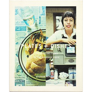 <img class='new_mark_img1' src='//img.shop-pro.jp/img/new/icons58.gif' style='border:none;display:inline;margin:0px;padding:0px;width:auto;' />Plates & Dishes: The Food And Faces Of The Roadside Diner
