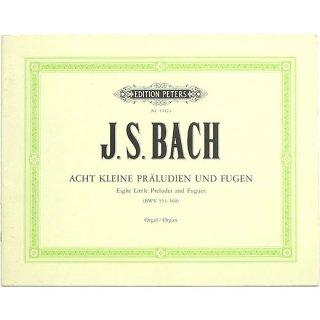 J. S. Bach: Acht Kleine Praludien und Fugen BWV553-560