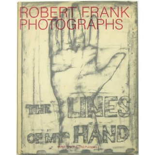 Robert Frank: The Lines of My Hand ロバート・フランク:私の手の詩