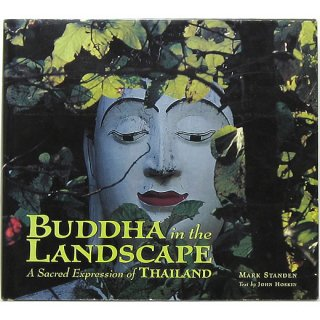 Buddha in the Landscape: A Sacred Expression of Thailand ブッタ・イン・ザ・ランドスケープ
