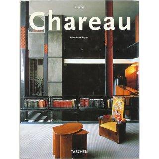 Pierre Chareau: Designer and Architect ピエール・シャロー
