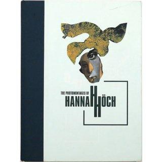The Photomontages of Hannah Hoch フォトモンタージュ:ハンナ・ヘッヒ
