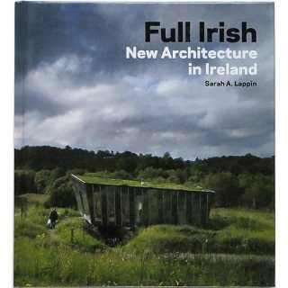 Full Irish: New Architecture in Ireland フル・アイリッシュ