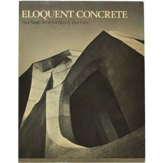 Eloquent Concrete: How Rudolph Steiner Employed Reinforced Concrete