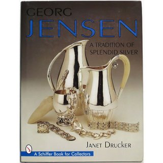 Georg Jensen: A Tradition of Splendid Silver ジョージ・ジェンセン