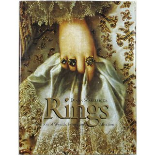 Rings: Symbols of Wealth, Power and Affection 指輪:権力と愛、富の象徴