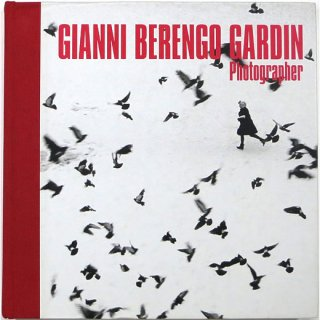 Gianni Berengo Gardin: Photographer ジャンニ・ベレンゴ・ガルディン