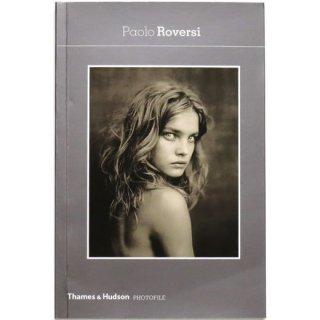Paolo Roversi (Photofile) パオロ・ロヴェルシ