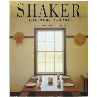 Shaker: Life, Work, and Art シェーカー:生活、仕事、そしてアート
