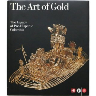 The Art of Gold: The Legacy of Pre-Hispanic Colombia 金の芸術:プレヒスパニック・コロンビアの遺産