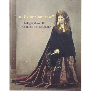 <img class='new_mark_img1' src='https://img.shop-pro.jp/img/new/icons58.gif' style='border:none;display:inline;margin:0px;padding:0px;width:auto;' />La Divine Comtesse: Photographs of the Countess de Castiglione カスティリオーネ伯爵夫人