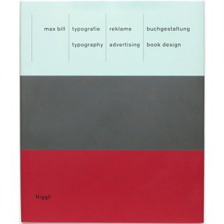 Max Bill: Typography, Advertising, Book Design マックス・ビル